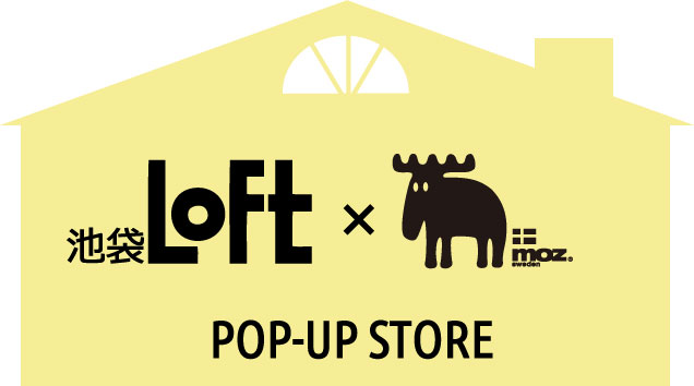 [moz]池袋LOFTPOP-UP STORE ~11/30
